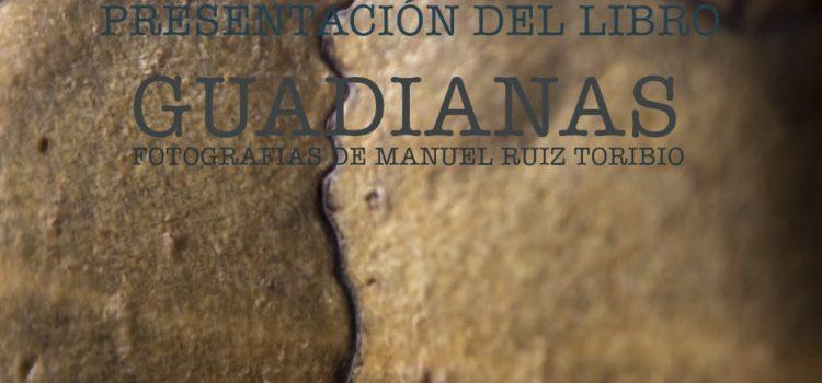 """Presentación del libro """"Guadianas"""""""